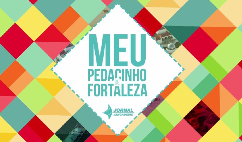 Vídeo mostrando o pedacinho de Fortaleza que você mais gosta